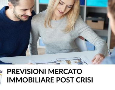 Previsioni Mercato immobiliare post crisi